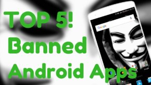 5 Most Popular Apps That Are Deleted From Google Play Store