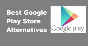 The Best 5 Google Play Store Alternatives