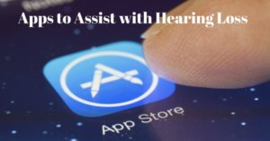 Best Apps for the Hard-of-Hearing